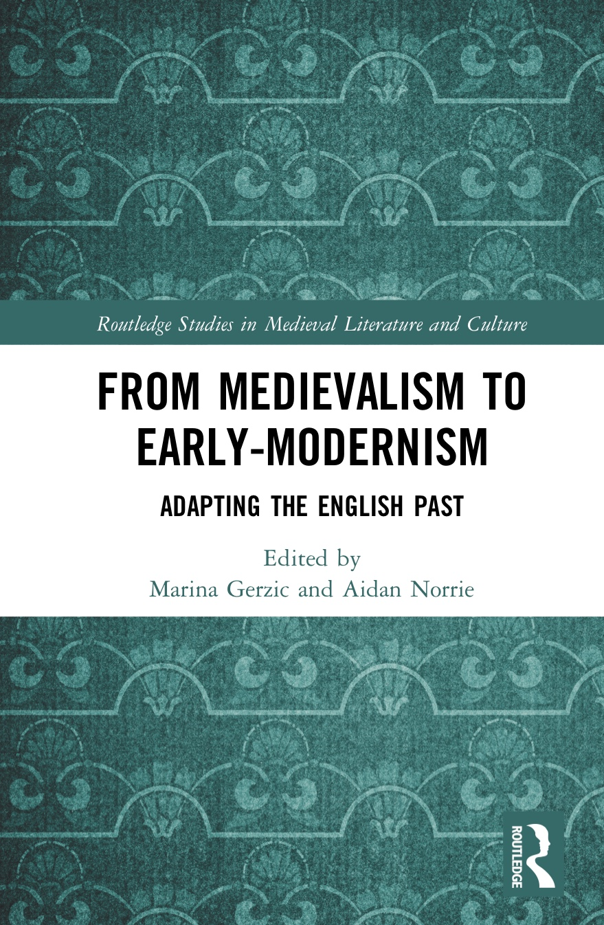 Book cover for From Medievlism to Early-Modernism