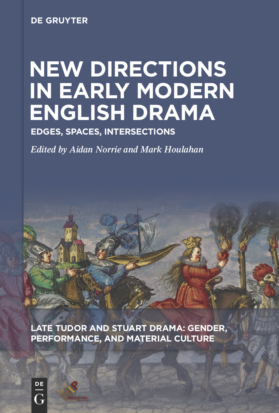 Book cover for New Directions in Early Modern English Drama: Edges, Spaces, Intersections